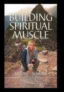 Building Spiritual Muscle   Fortalezca Mente Y Espiritu