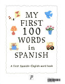My First 100 Words in Spanish