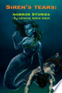 Siren's Tears: a Collection of Horror Stories