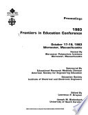 Proceedings 1983 Frontiers in Education Conference
