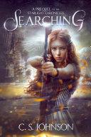 Searching (A Prequel to the Starlight Chronicles) [Pdf/ePub] eBook