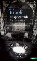 L'Espace vide. Ecrits sur le théâtre Pdf/ePub eBook
