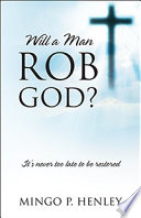 Will a Man Rob God