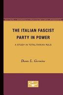 The Italian Fascist Party in Power
