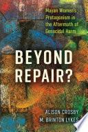 Beyond Repair?