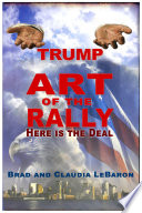 TRUMP Art of the Rally   Here is the Deal