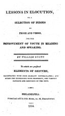 Lessons in Elocution, Or, A Selection of Pieces in Prose and Verse