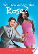 Will You Accept This Rose  Book
