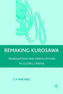 Remaking Kurosawa: Translations and Permutations in Global ...
