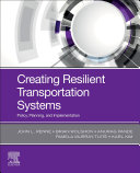 Creating Resilient Transportation Systems Book