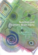 Nutrition and Traumatic Brain Injury: