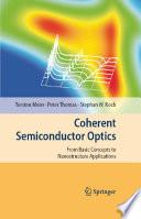 Coherent Semiconductor Optics