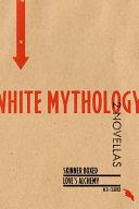 White Mythology [Pdf/ePub] eBook