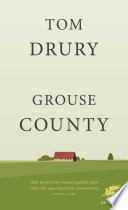 Grouse County  : Romantrilogie