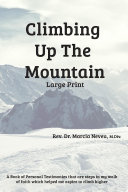 Climbing up the Mountain   revised   Large Print
