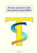 The aims and mission of the Theosophical Society fulfilled
