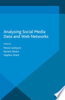 Analyzing Social Media Data and Web Networks Book