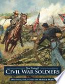 """Don Troiani's Civil War Soldiers"" by Don Troiani, Earl J. Coates, Jennifer Locke Jones"