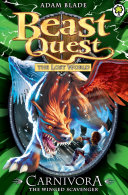 Beast Quest: Carnivora the Winged Scavenger
