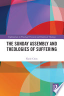 The Sunday Assembly And Theologies Of Suffering