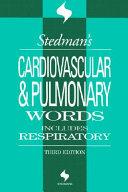 Stedman s Cardiovascular   Pulmonary Words