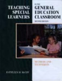Teaching Special Learners in the General Education Classroom