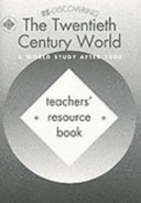 Re discovering the Twentieth Century World
