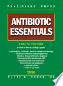 Antibiotic Essentials 2009