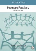 Safer Care Human Factors for Healthcare