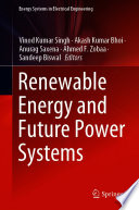 Renewable Energy And Future Power Systems