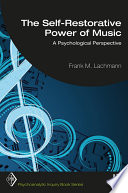 The Self Restorative Power of Music