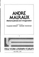 Andre Malraux, Metamorphosis and Imagination