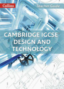 Cambridge IGCSE® Design and Technology