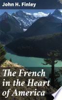 The French in the Heart of America Book PDF