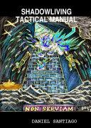 Shadowliving Tactical Manual