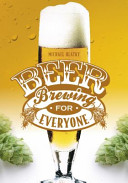 Beer Brewing for Everyone