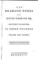 The Dramatic Works of David Garrick  Esq