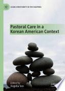 Pastoral Care in a Korean American Context Book