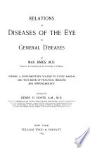 Relations of Diseases of the Eye to General Diseases