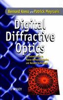 Digital Diffractive Optics