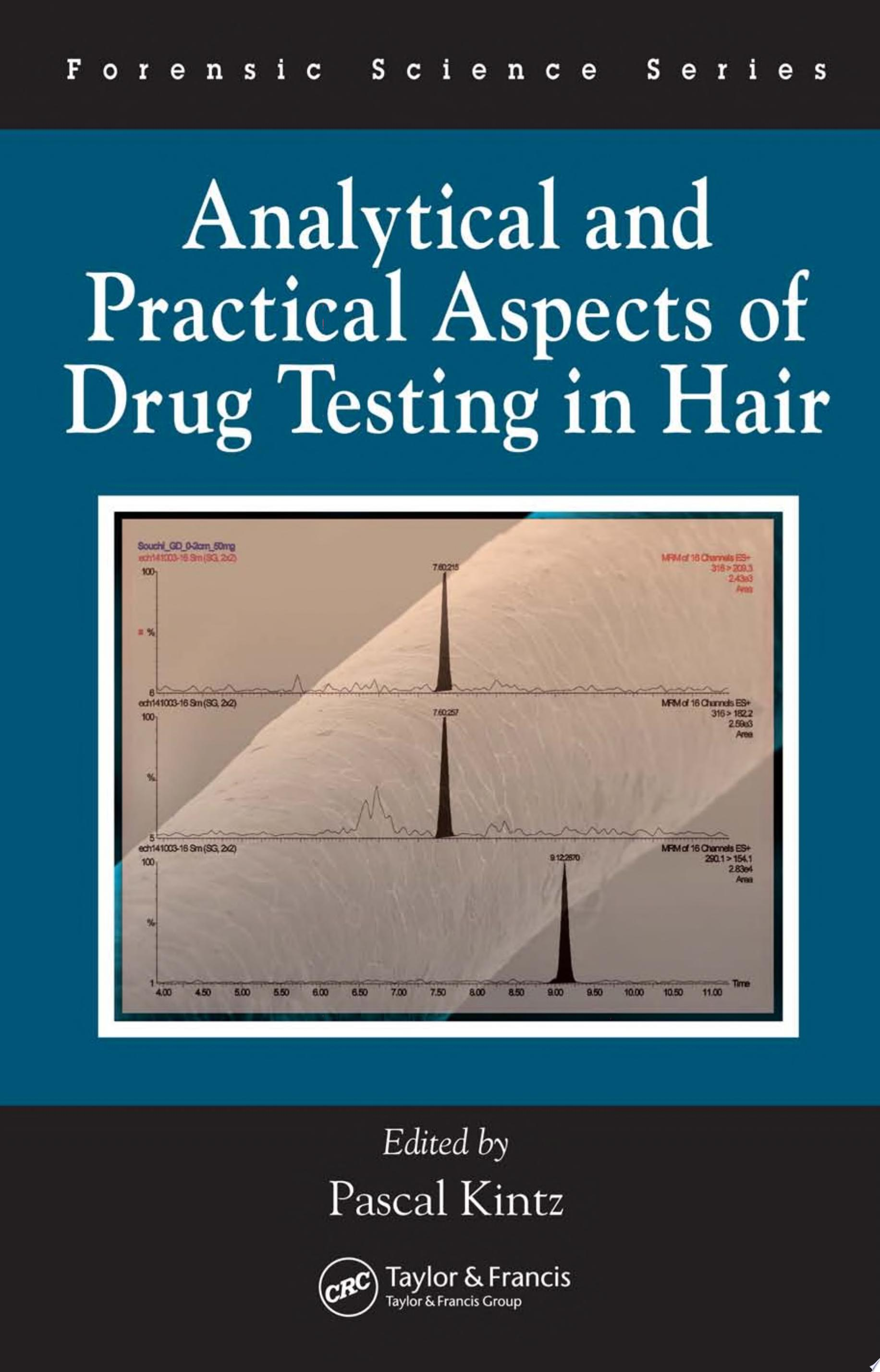 Analytical and Practical Aspects of Drug Testing in Hair
