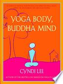 Yoga Body  Buddha Mind