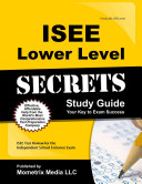 ISEE Lower Level Secrets Study Guide