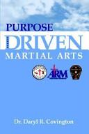 Purpose Driven Martial Arts