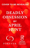 link to Deadly obsession in the TCC library catalog