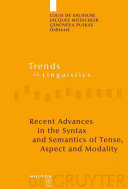 Recent Advances in the Syntax and Semantics of Tense  Aspect and Modality