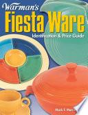 Warman s Fiesta Ware