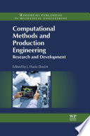 Computational Methods and Production Engineering