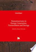 Nanostructures in Energy Generation  Transmission and Storage Book