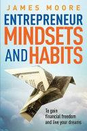 Entrepreneur Mindsets and Habits